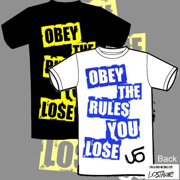'Obey The Rules You Lose' T Shirt - LostAlone