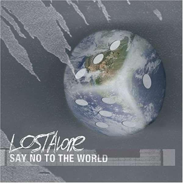 'Say No The The World' CD - LostAlone