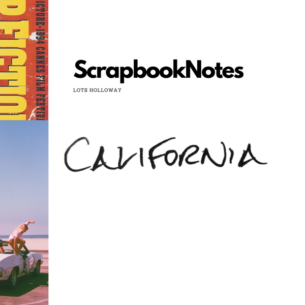 ScrapbookNotes - California - Lots Holloway