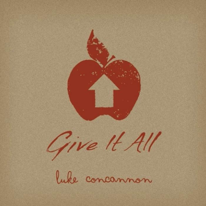Give It All - Luke Concannon
