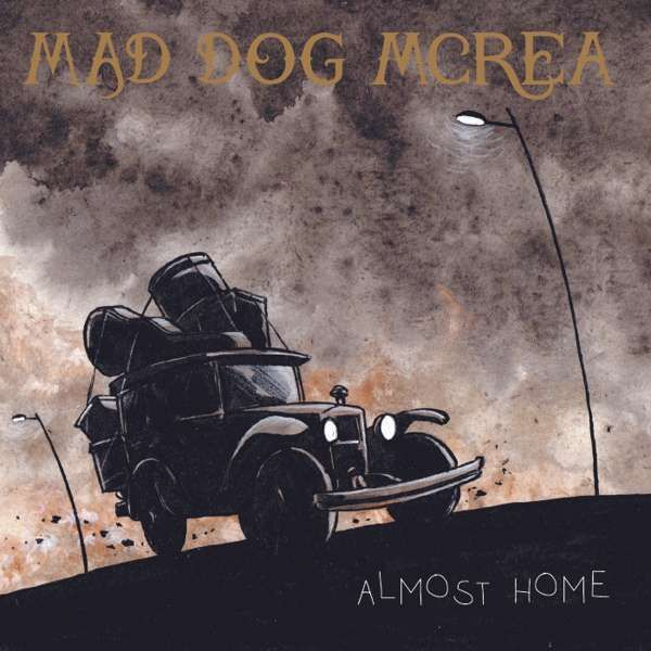 Almost Home - Mad Dog Mcrea