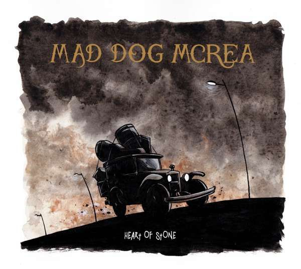 Heart of Stone - Mad Dog Mcrea