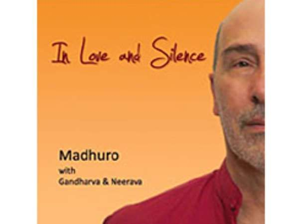 In Love and Silence - Madhuro