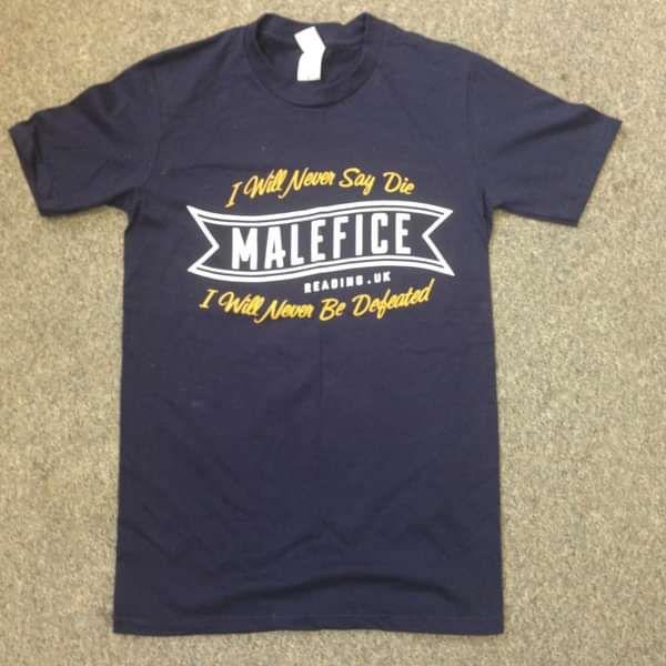 'Never Say Die' Tee **SALE** - Malefice