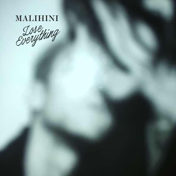 Lose Everything EP - download - malihini