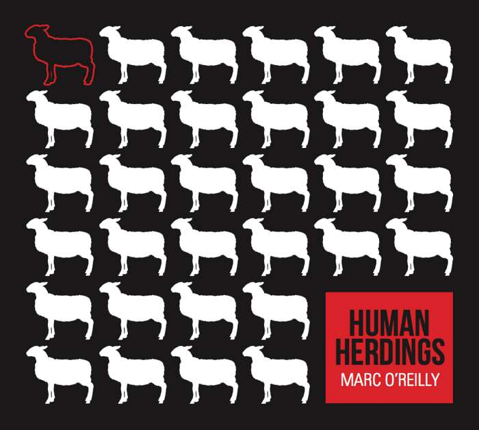 Human Herdings - Marc O'Reilly