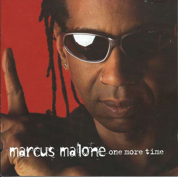 ONE MORE TIME HI RES DIGITAL DOWNLOAD - Marcus Malone