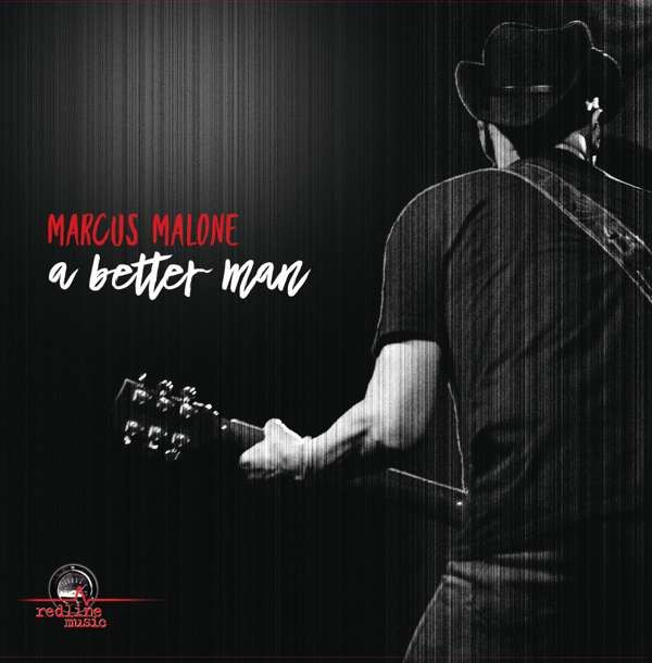 SIGNED A BETTER MAN VINYL - Marcus Malone