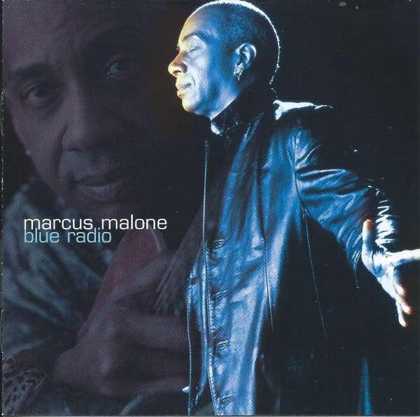 SIGNED BLUE RADIO CD - Marcus Malone