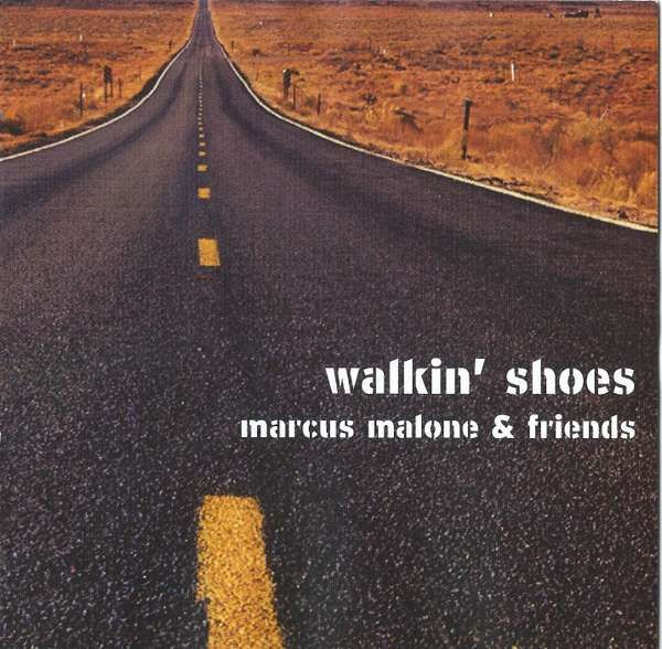 SIGNED WALKIN' SHOES  CD - Marcus Malone