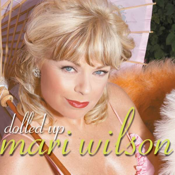 Dolled Up (Signed CD) [2005] - Mari Wilson