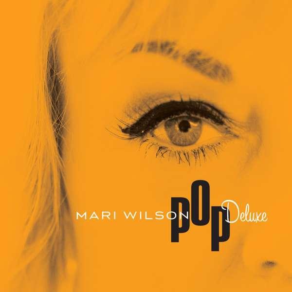 Pop Deluxe [2016] - Mari Wilson
