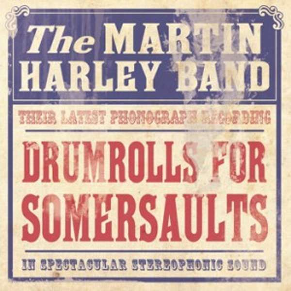 Drumrolls for Somersaults - Martin Harley Band - CD - Out Of Stock - Martin Harley