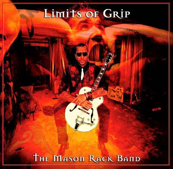 Limits Of Grip - Mason Rack Band