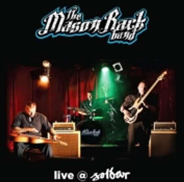 Live at Solbar - Mason Rack Band