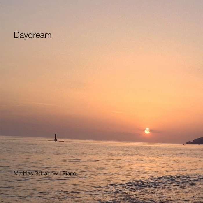 Daydream - Mathias Schabow | Piano