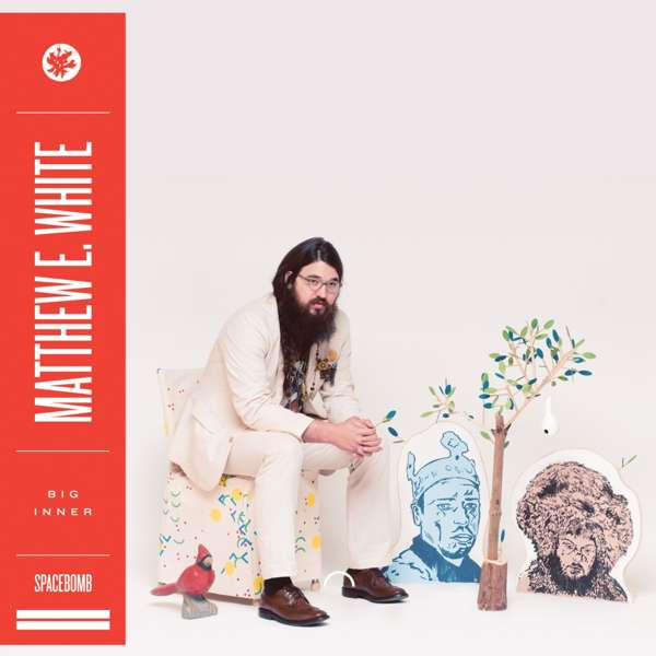 Big Inner (VINYL) Signed - Matthew E. White