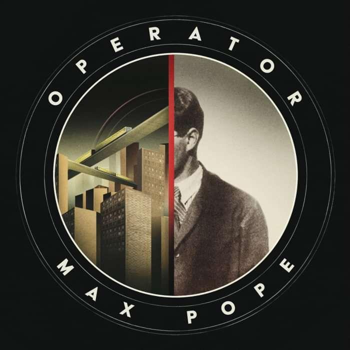 Operator - Max Pope