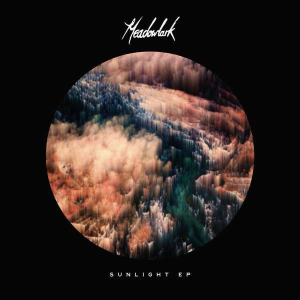 Sunlight EP - Meadowlark