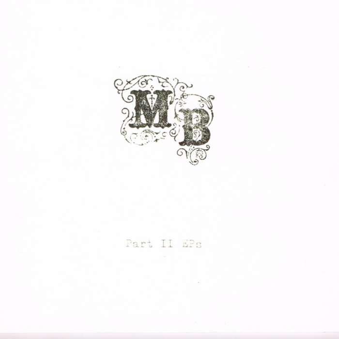 Part II EPs - Mechanical Bride