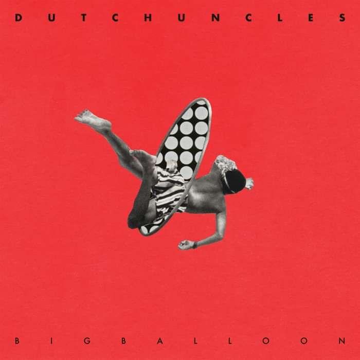 Dutch Uncles - Big Balloon - Vinyl - Memphis Industries