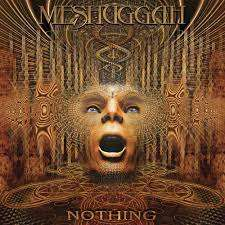 Meshuggah - 'Nothing' Black 2LP - Meshuggah