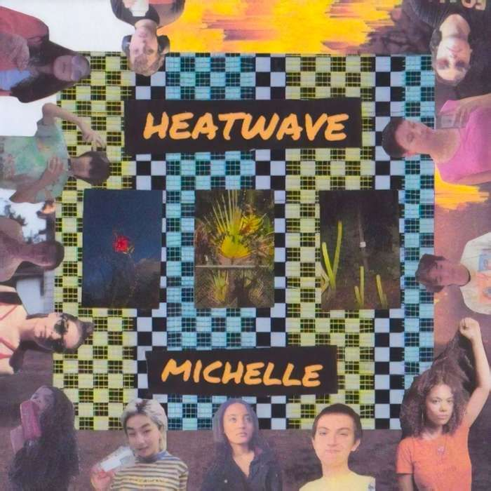 MICHELLE - Heatwave LP - MICHELLE