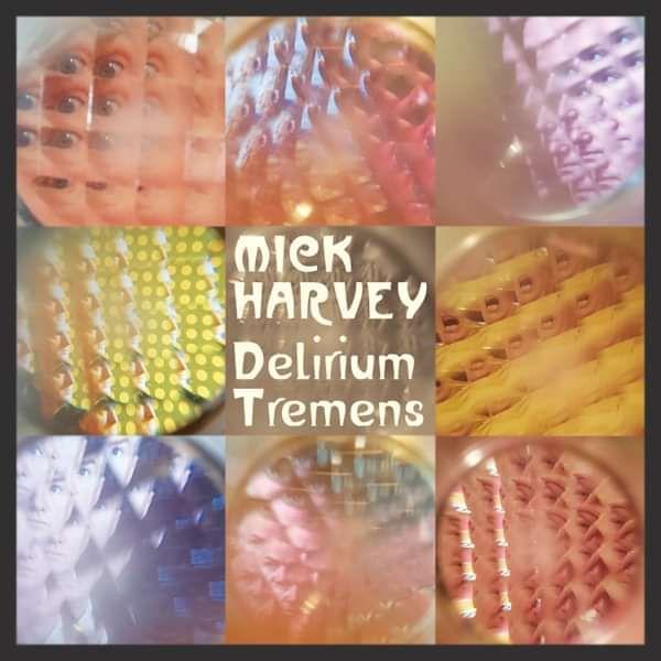 Delirium Tremens - CD - Mick Harvey