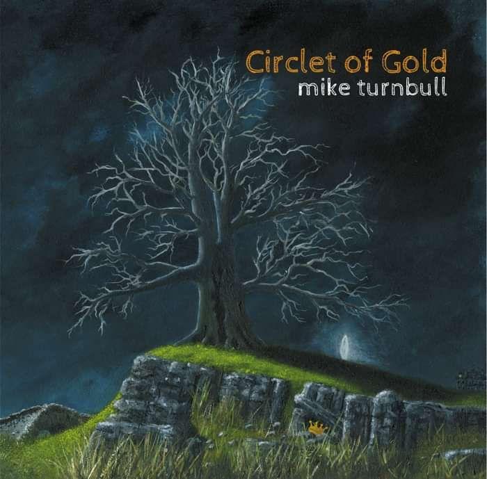 Circlet of Gold CD digipack - FREE UK POST - Mike Turnbull