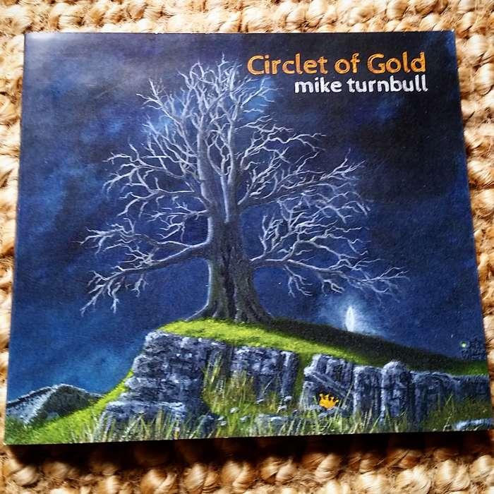 Circlet Of Gold CD digipak & Download Bundle - Mike Turnbull