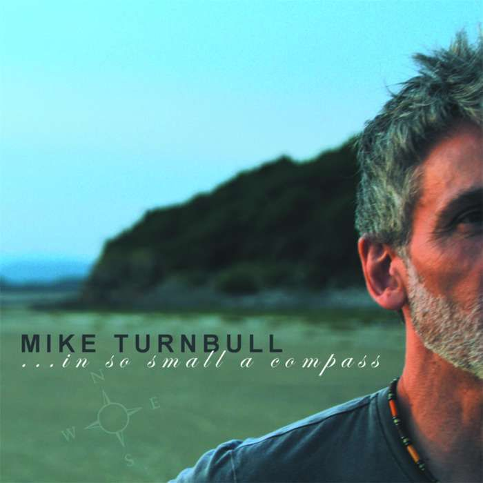 In So Small A Compass - CD & download bundle - Mike Turnbull (Mike Turnbull & The Safe Kings)