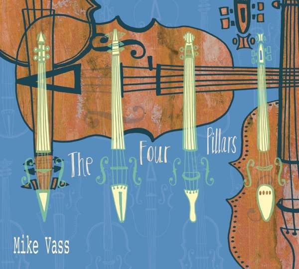 The Four Pillars - Mike Vass