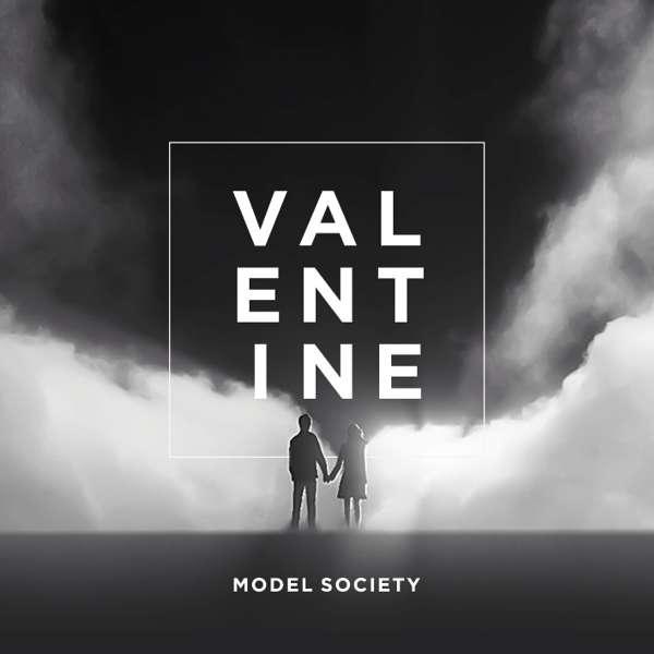 Valentine - Model Society