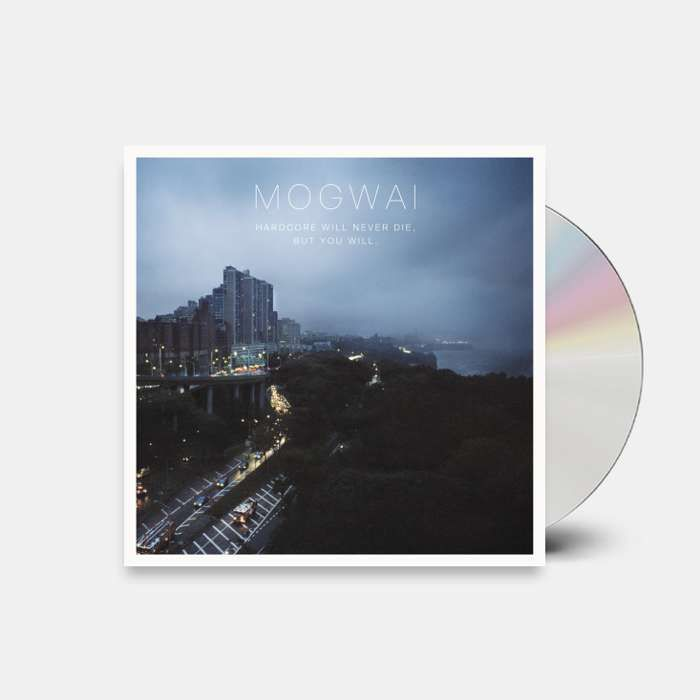 Hardcore Will Never Die, But You Will (Standard CD) - Mogwai