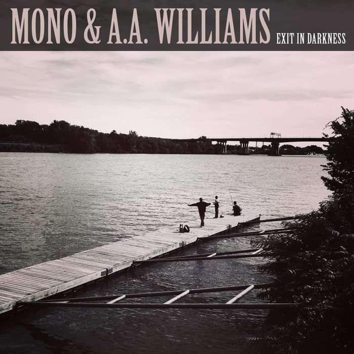 MONO & A.A.Williams - 'Exit In Darkness' 10'' Vinyl - MONO