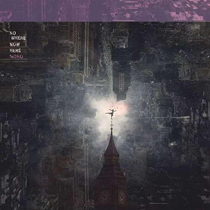 MONO - 'Nowhere Now Here' CD - MONO