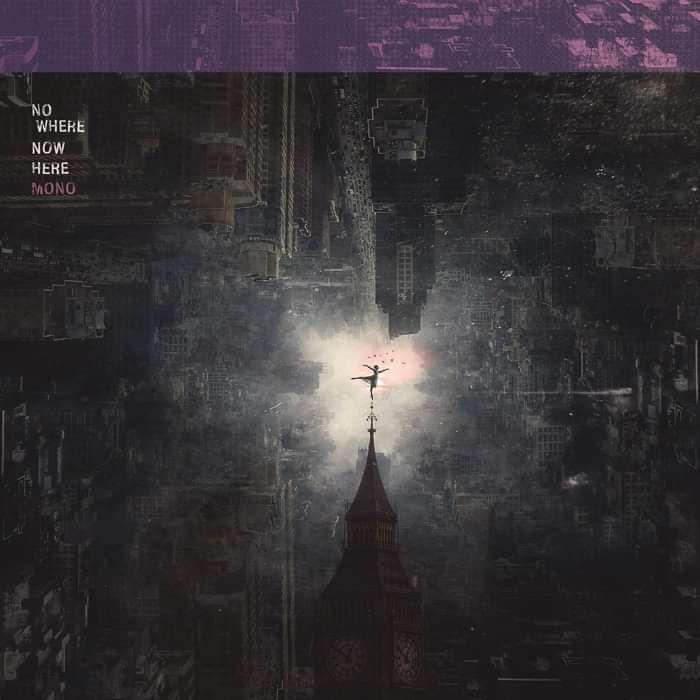 MONO - 'Nowhere Now Here' LP - MONO