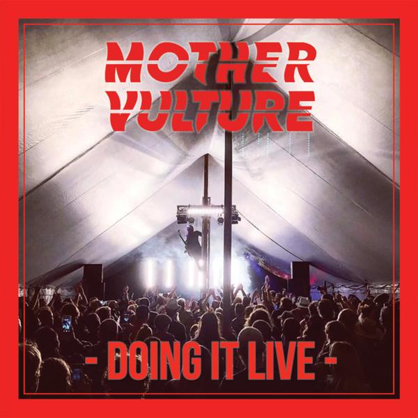 """Mother Vulture """"Doing It Live"""" Digital Download - Mother Vulture"""