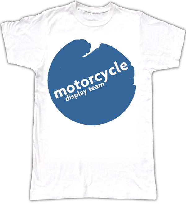 Motorcycle Display Team T-Shirt - Motorcycle Display Team