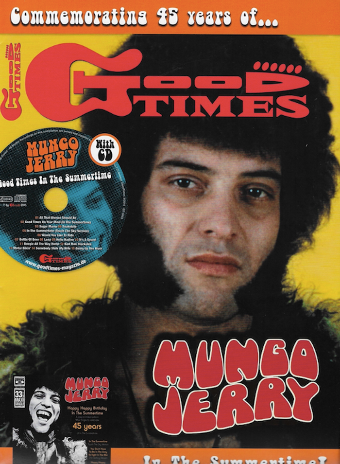 Good Times Magazine - Commemorating 45 Years of In The Summertime - Mungo Jerry