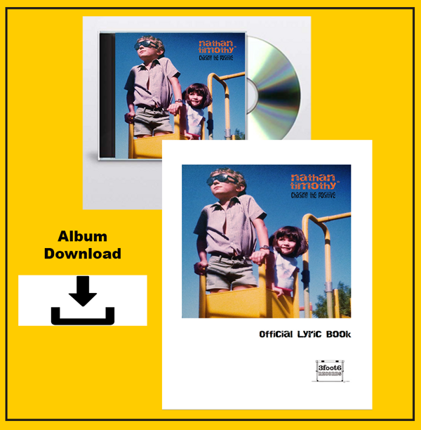 Chasing The Positive (CD), (HQ Digital Album Download) and (Lyric eBook) Bundle - Nathan Timothy