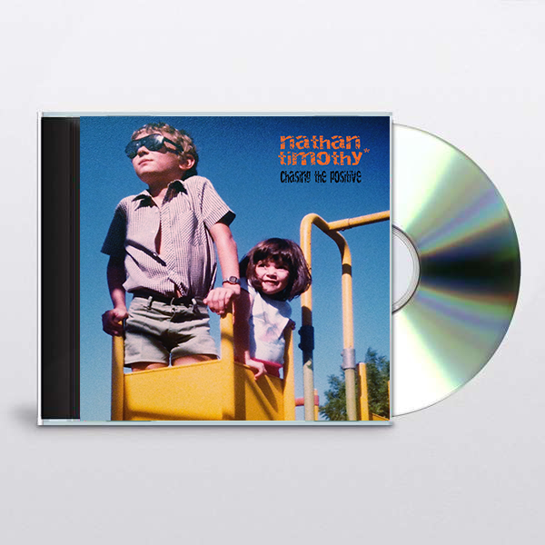 Chasing The Positive - (CD) Nathan Timothy Brand New Album 03/01/2020 - Limited Edition Signed CD - Nathan Timothy