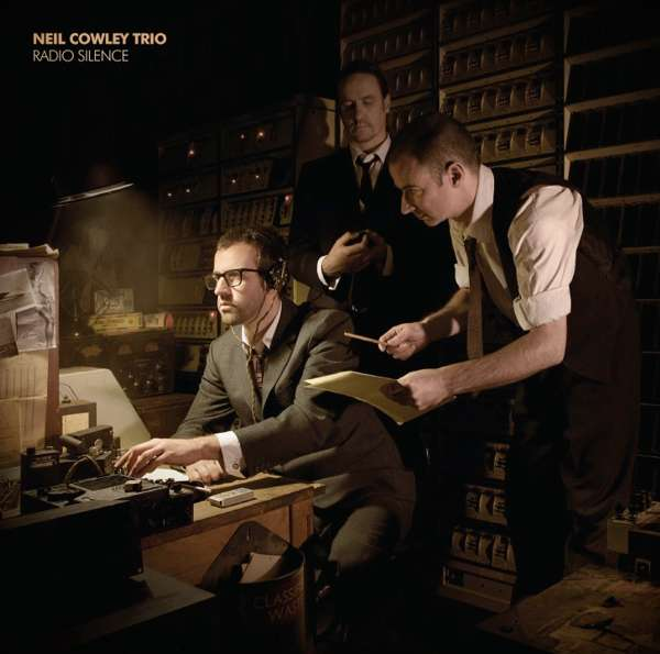 Radio Silence Vinyl - neilcowleytrio