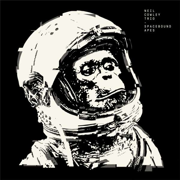 Spacebound Apes CD - neilcowleytrio