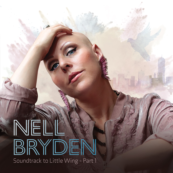 Soundtrack To Little Wing (Part 1) [Digital Download] - Nell Bryden