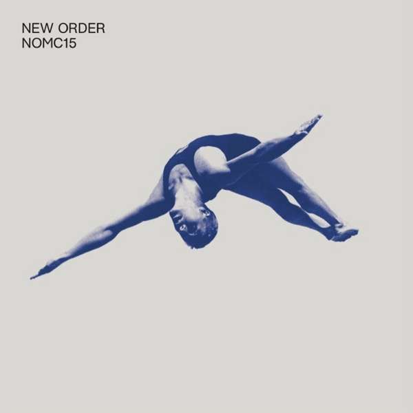New Order - NOMC15 - New Order