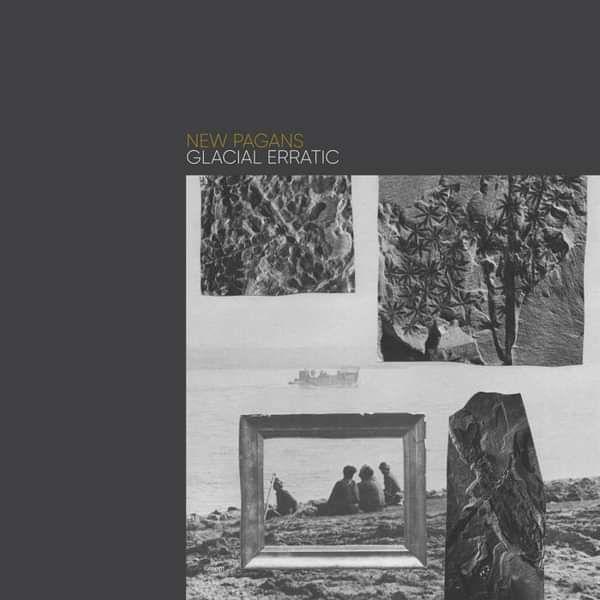 GLACIAL ERRATIC EP - DIGITAL - New Pagans