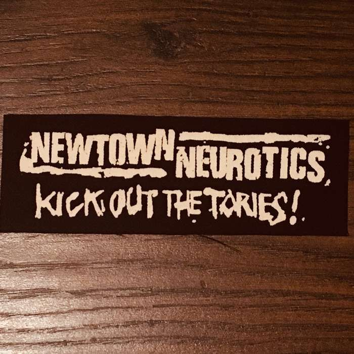 Kick Out The Tories Patch - Newtown Neurotics