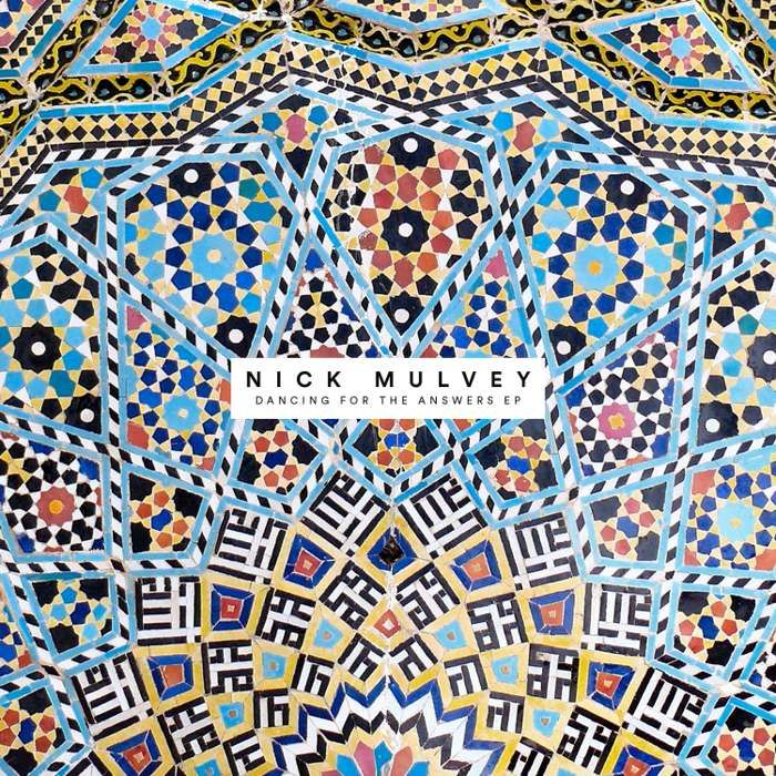Dancing For The Answers EP - Nick Mulvey