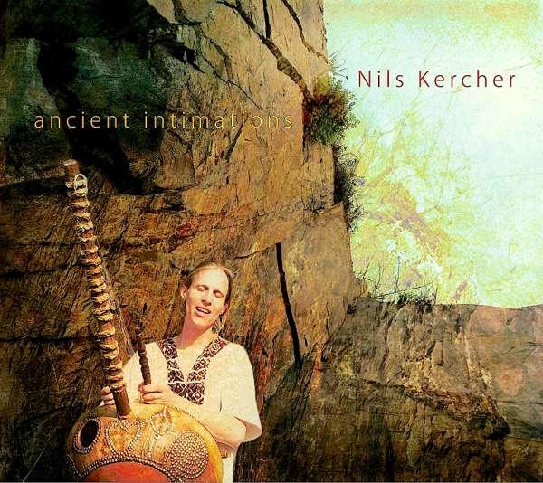 Ancient Intimations (CD) - Nils Kercher